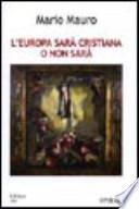 L'Europa sarà cristiana o non sarà conversazione nel Laboratorio editoriale di Milano