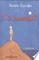 C'e' nessuno? (promozione 10 libri per ragazzi a 7 euro)