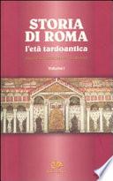 Storia Di Roma. L'età Tardoantica III-IV Secolo 2 Voll