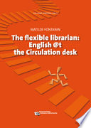 THE FLEXIBLE LIBRARIAN