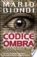 Codice ombra romanzo