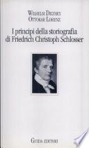 I principi della storiografia di Friedrich Christoph Schlosser