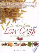 La Nuova Dieta LOW CARB su misura personale