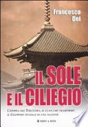 Il sole e il ciliegio. L'epopea dei Tokugawa, il clan che trasformò il Giappone feudale in una nazione
