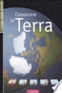 CONOSCERE LA TERRA