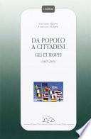 Da Popolo a Cittadini   GLI Europei  ( 1815-2005)
