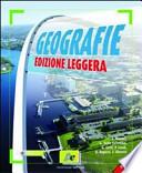 Geografie. Edizione leggera. Scenari e temi del mondo globale. Volume unico. Con atlante. Con espansione online. Per le Scuole superiori