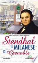 STENDHAL IL MILANESE DI GRENOBLE