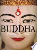 Buddha l'anima dell'Asia