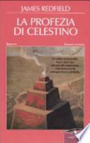 La profezia di Celestino. Ediz. illustrata