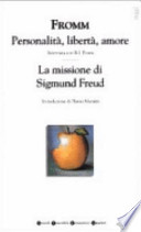 Personalità, libertà, amore - La missione di Sigmund Freud