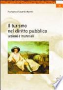 Il turismo nel diritto pubblico. Lezioni e materiali