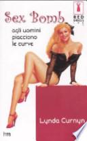 Sex bomb -  agli uomini piacciono le curve