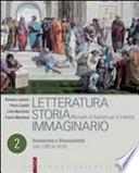 Letteratura storia immaginario. Vol. 2. Umanesimo e Rinascimento (dal 1380 al 1610)