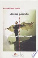 Anime perdute il cinema di Miike Takashi