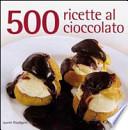 cinquecento ricette al cioccolato