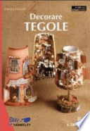 DECORARE TEGOLE