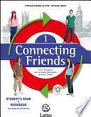 Connecting friends. Welcome folder-Vocabulary book. Con CD Audio. Per la Scuola media. Con CD ROM
