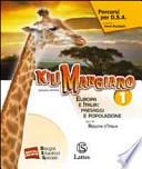 Kilimangiaro.  Vol 1 Europa e Italia Paesaggi e popolazione ( +Quaderno invalsi+ DVD Rom)