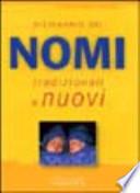 dizionario dei nomi tradizionali e nuovi