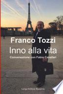 Inno alla vita. Conversazione con Fabio Cavallari