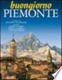 Buongiorno Piemonte. Ediz. italiana e inglese