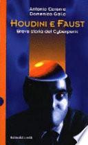Houdini e Faust - Breve storia del Cyberpunk
