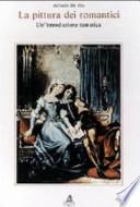La pittura dei romantici. Un'introduzione Tematica