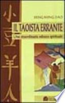 Il taoista errante. Una straordinaria odissea spirituale