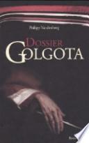 Dossier Golgota
