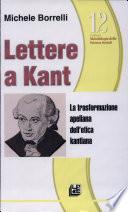 QADERNI INTERDISCIPLINARI N. 12 - LETTERE A KANT - La trasformazione apeliana dell'etica kantiana