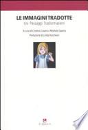 Le immagini tradotte. Usi Passaggi Trasformazioni