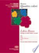 Nuovo Libro rosso. Antologia di scrittori italiani e stranieri. Mito, fiaba, novella e racconto, epica. Con espansione online