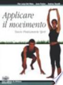 Applicare il movimento- Nuovo praticamente sport