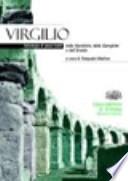 Virgilio. Antologia di passi tratti dalle Bucoliche. Con espansione online. Per i Licei e gli Ist. magistrali