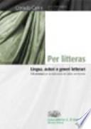 PER LITTERAS: LINGUA, AUTORI E GENERI LETTERARI: 570 versioni per la traduzione del latino nel triennio