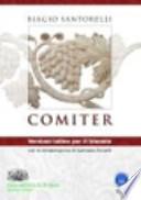 Comiter. Versioni latine per il triennio. Per i Licei e gli Ist. magistrali