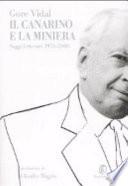 IL CANARINO E LA MINIERA saggi letterari 1956-2000
