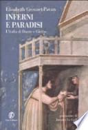 Inferni e paradisi l'Italia di Dante e Giotto