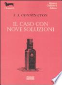 il caso con nove soluzioni