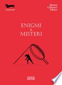 Enigmi & misteri