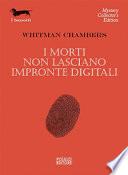 I morti non lasciano impronte digitali