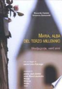 Maria, Alba del terzo millennio Medjugorje vent'anni (1981-2001)