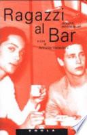 Ragazzi al bar racconti omosessuali