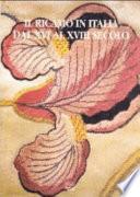 Il ricamo in Italia dal XVI al XVIII secolo.Atti delle giornate di studio (Novara, 21-22 novembre 1998)
