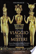Viaggio Tra i Misteri Lungo l'antica Via Traiana