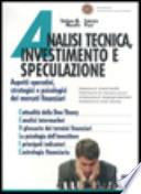 Analisi tecnica, investimento e speculazione