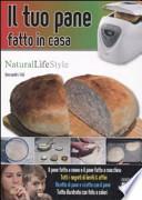 Il tuo pane - fatto in casa
