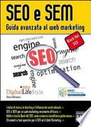 SEO e SEM - guida avanzata al web marketing