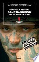 Napoli nera: cane rabbioso nazi paradise